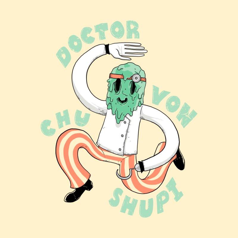 Doctor Von Chu Shupi by Nikoby's Artist Shop