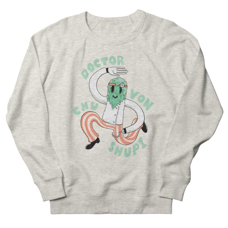 Doctor Von Chu Shupi Men's Sweatshirt by Nikoby's Artist Shop