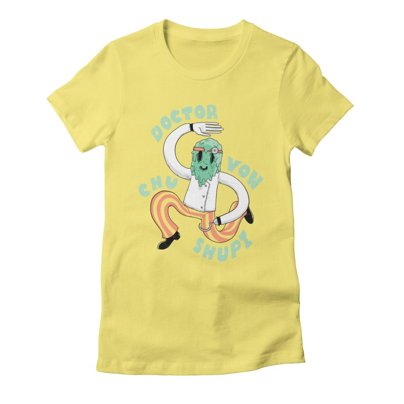 Doctor Von Chu Shupi Women's Fitted T-Shirt by Nikoby's Artist Shop