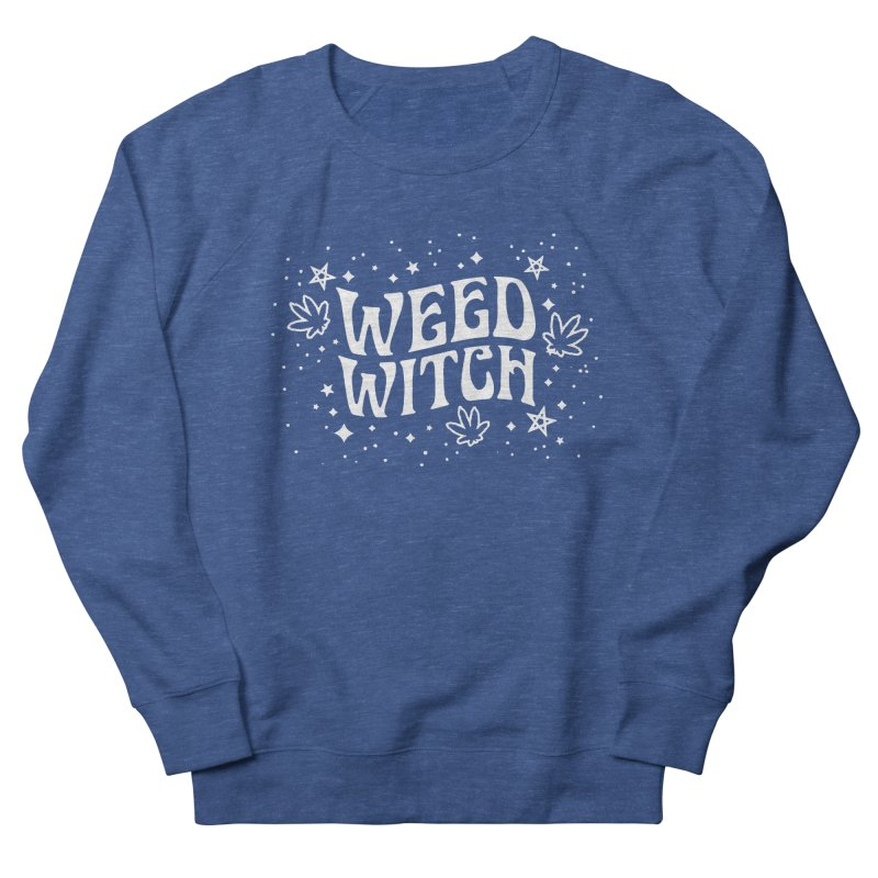 Weed Witch Women's French Terry Sweatshirt by Nikol King's Artist Shop