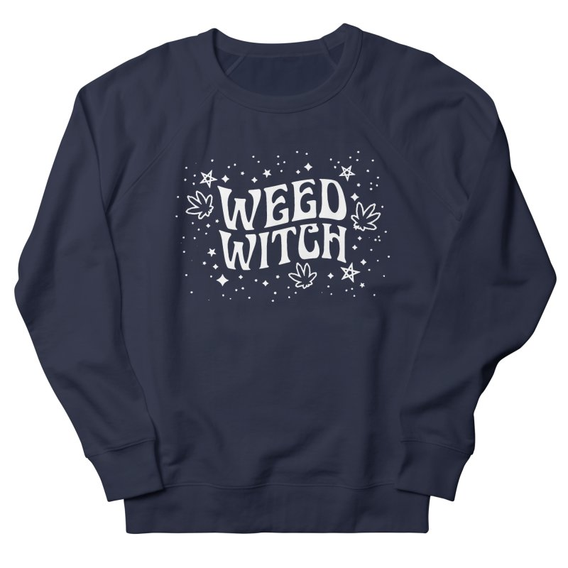 Weed Witch Men's French Terry Sweatshirt by Nikol King's Artist Shop