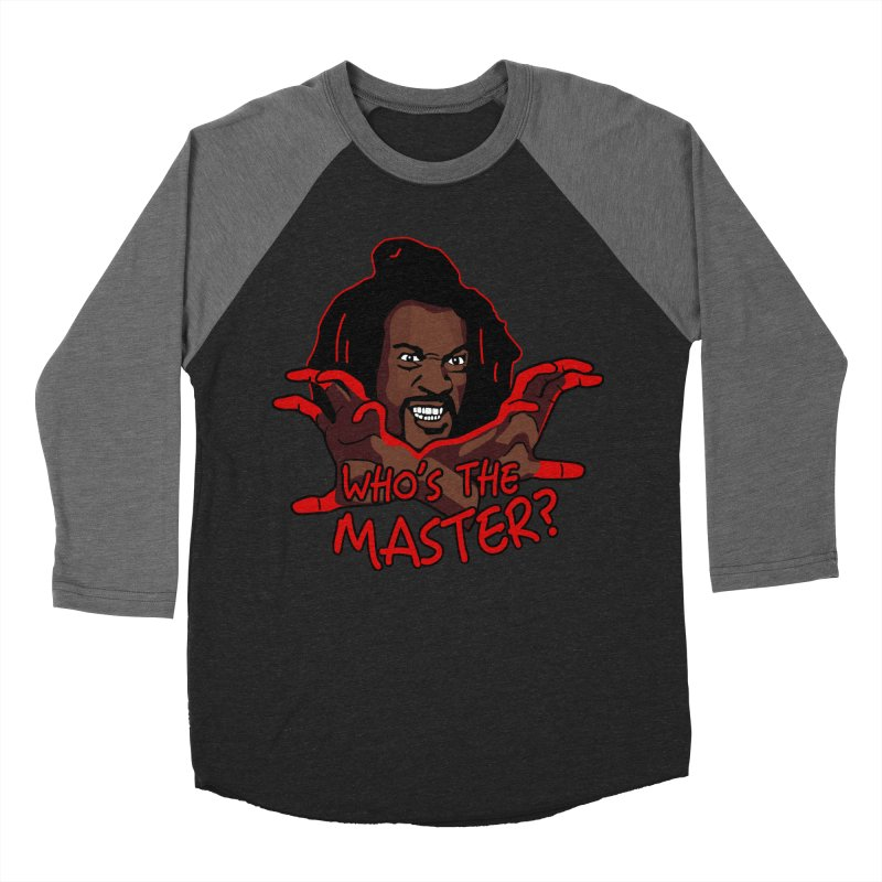 Who's The Master Men's Baseball Triblend T-Shirt by nikson's Artist Shop