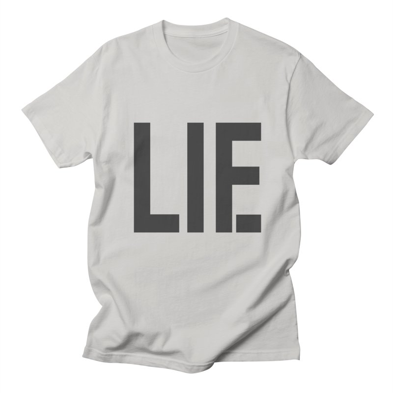 life is a lie Women's T-Shirt by nina horribilis