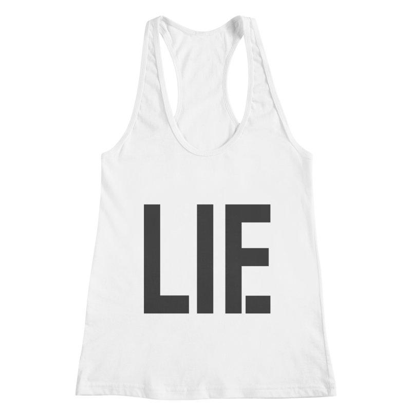life is a lie Women's Tank by nina horribilis