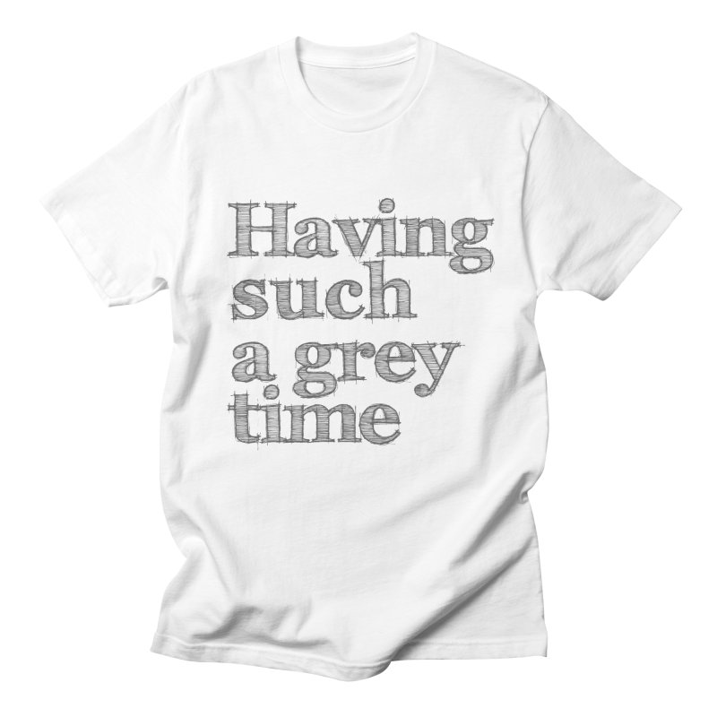 Having such a grey time Men's T-Shirt by nina horribilis