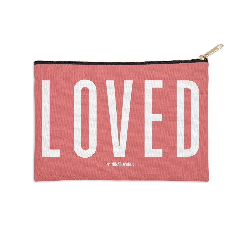 Loved Accessories Zip Pouch by Nina's World!
