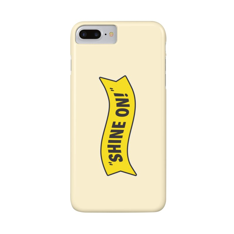Shine On Banner Accessories Phone Case by Nina's World!