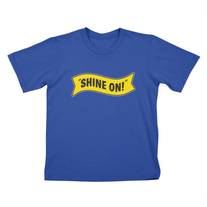 Shine On Banner Kids T-Shirt by Nina's World!