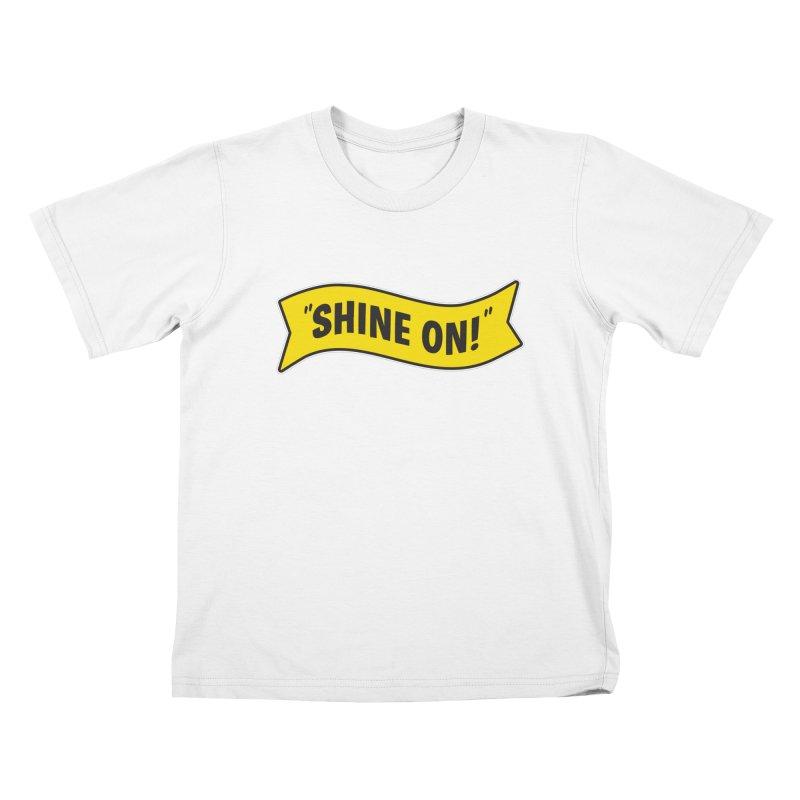 Shine On Banner Kids T-shirt by Nina's World!