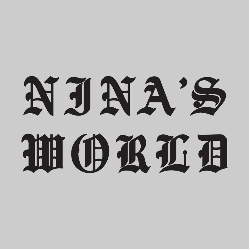 NNZWRLD by Nina's World!