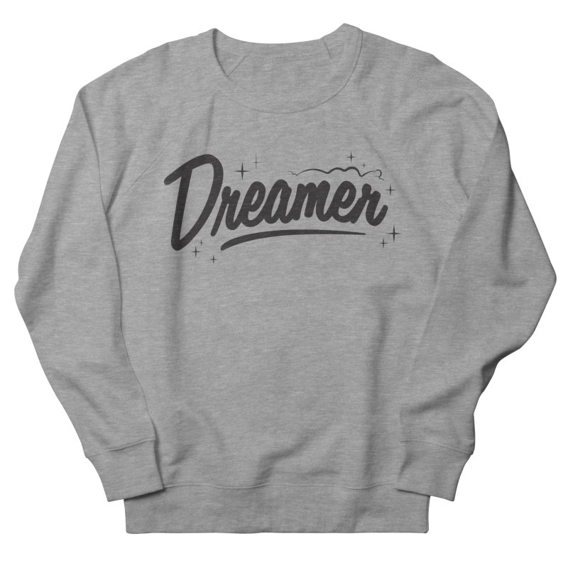 Dreamer Men's Sweatshirt by Nina's World!