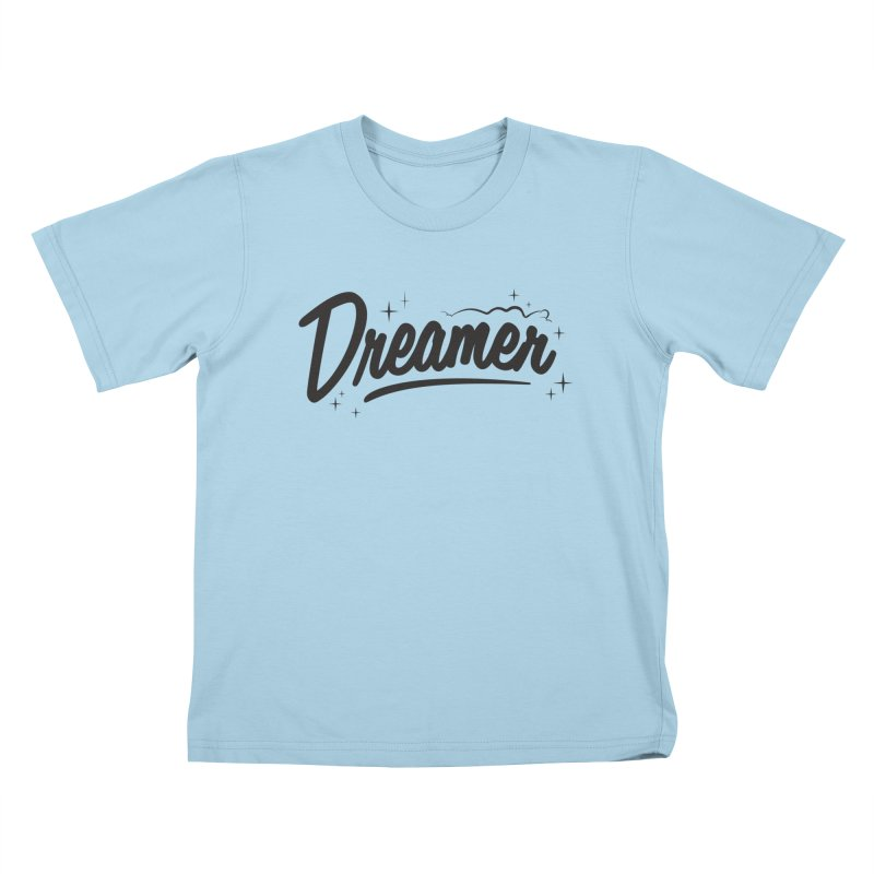 Dreamer Kids T-Shirt by Nina's World!