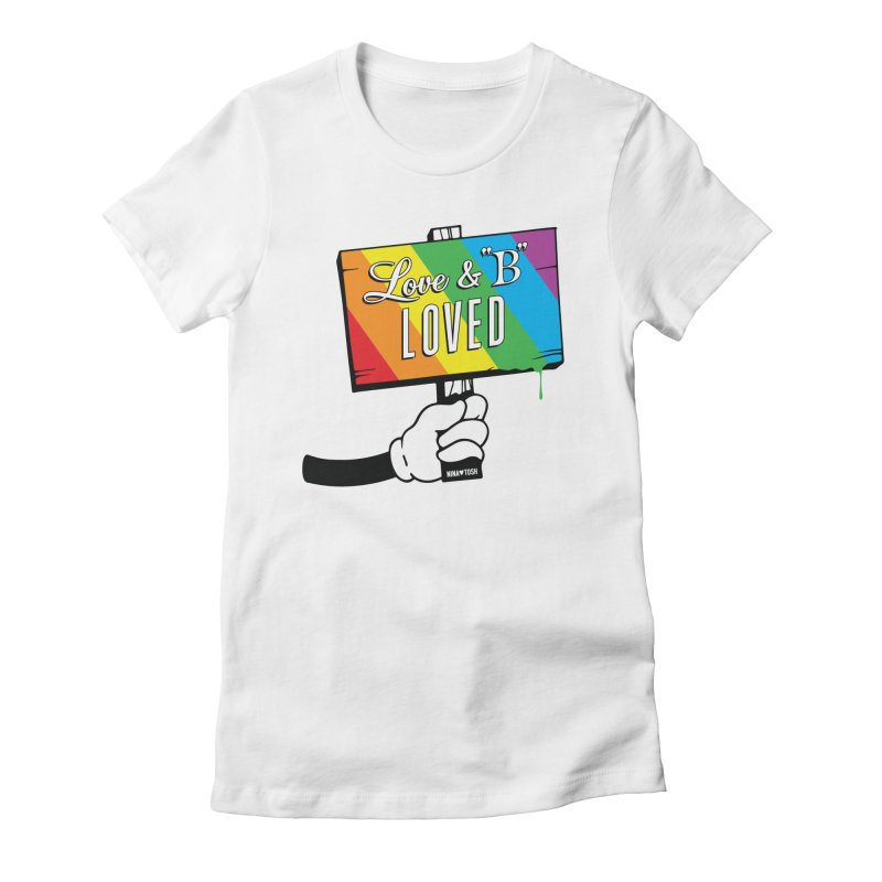 Love & B Loved - Happy Pride Women's Fitted T-Shirt by Nina's World!
