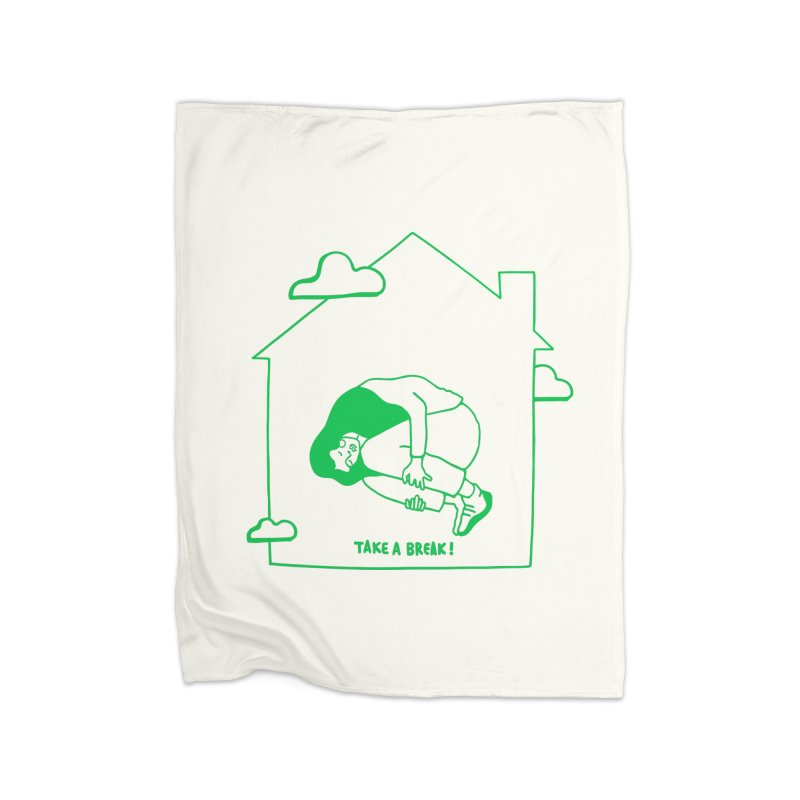 Take a break Home Blanket by ninhol's Shop