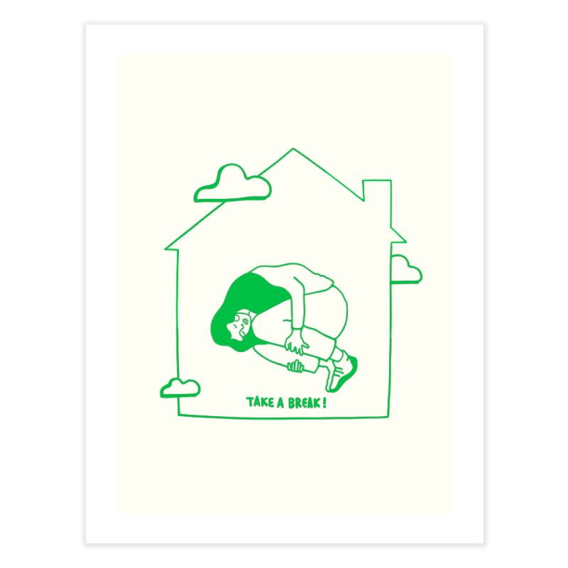 Take a break Home Fine Art Print by ninhol's Shop