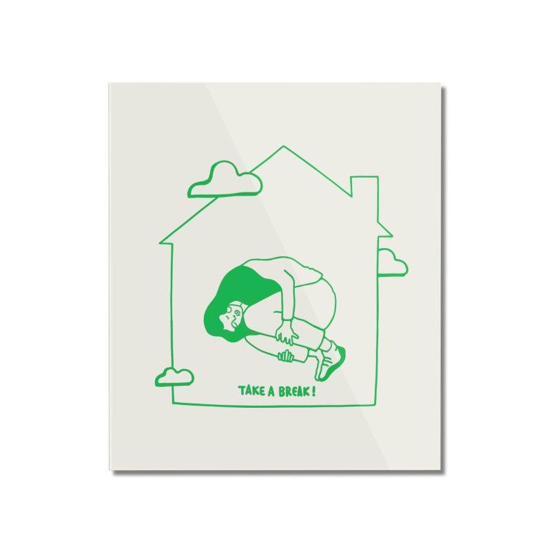Take a break Home Mounted Acrylic Print by ninhol's Shop