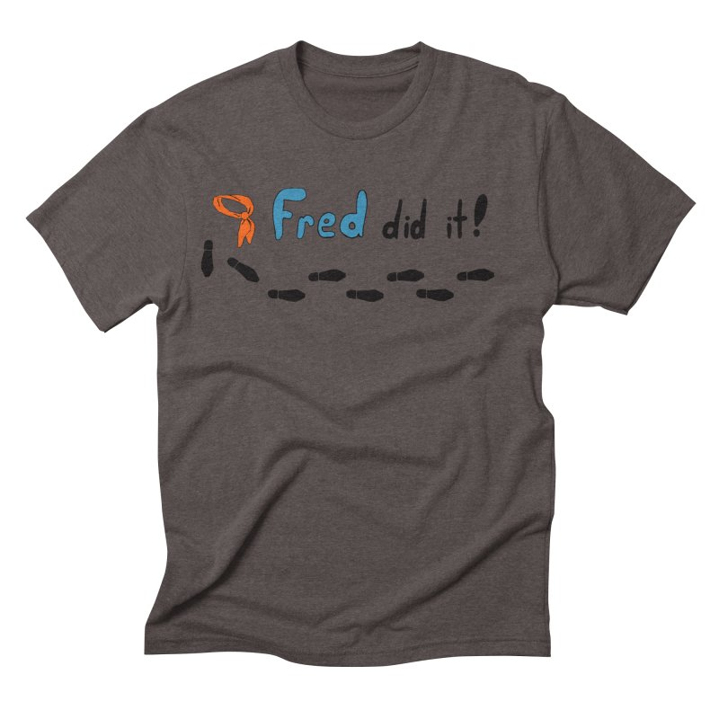 Fred did it! Men's Triblend T-Shirt by Ninja Penguin Pods