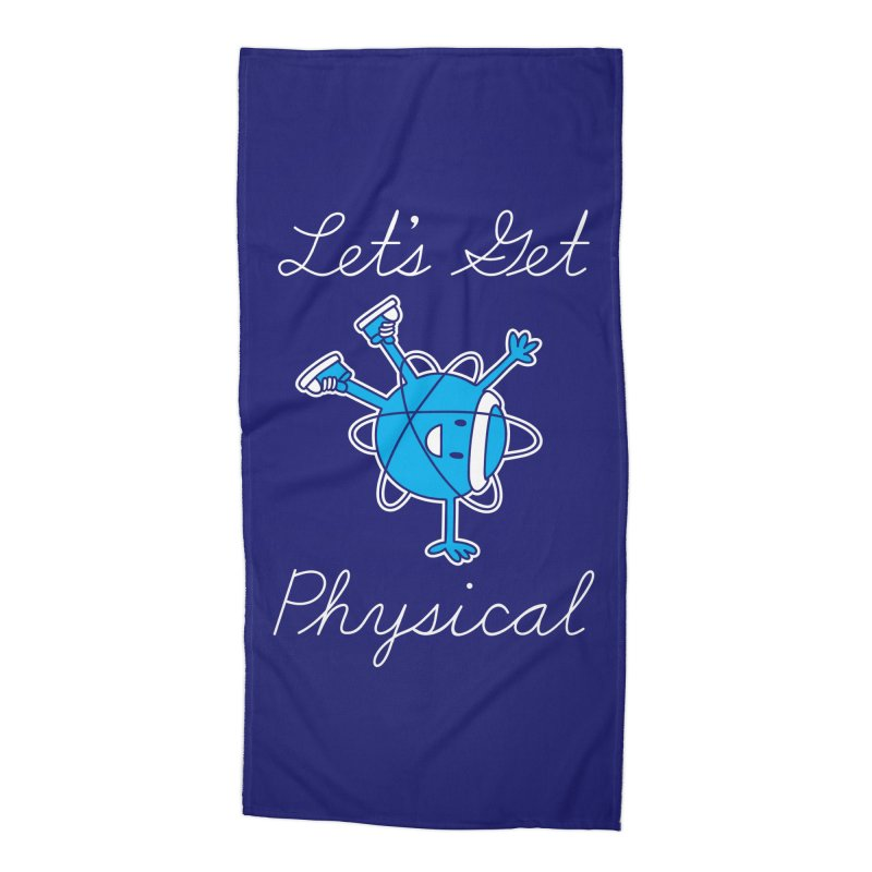Let's Get Physical Accessories Beach Towel by ninobenito's Artist Shop