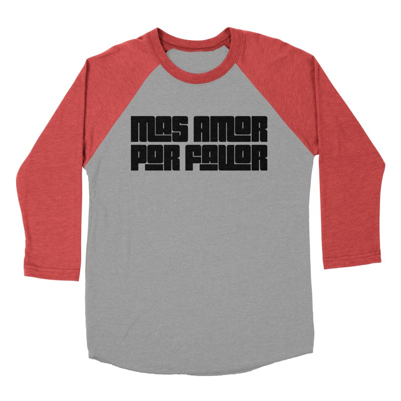 Mas Amor Por Favor - black in Men's Baseball Triblend Longsleeve T-Shirt Chili Red Sleeves by Niños con Valor's Artist Shop