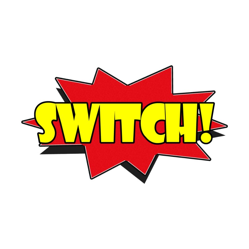 Nintendo Switch - Switch! None  by Nintendo Switch Network's Products