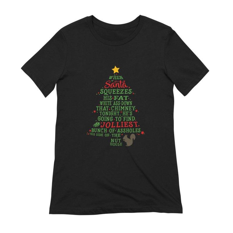 Jolliest bunch of a**holes Women's Extra Soft T-Shirt by Ninth Street Design's Artist Shop