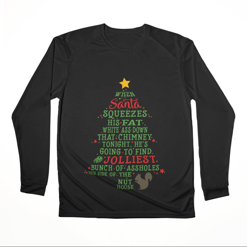 Jolliest bunch of a**holes Women's Performance Unisex Longsleeve T-Shirt by Ninth Street Design's Artist Shop
