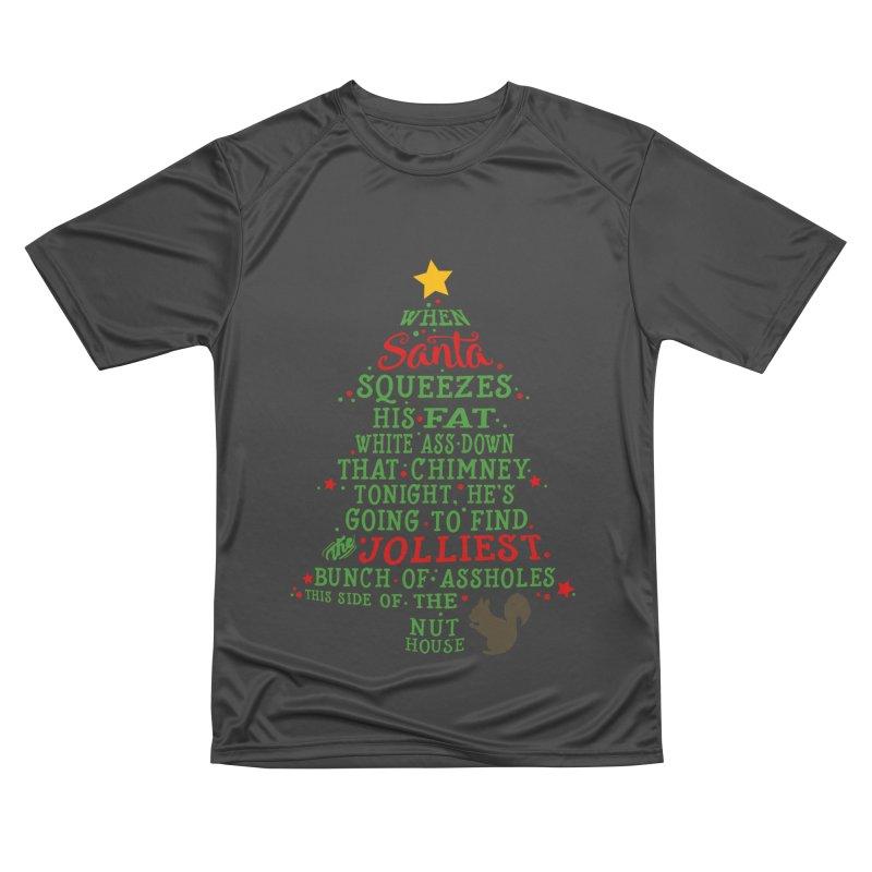 Jolliest bunch of a**holes Men's Performance T-Shirt by Ninth Street Design's Artist Shop