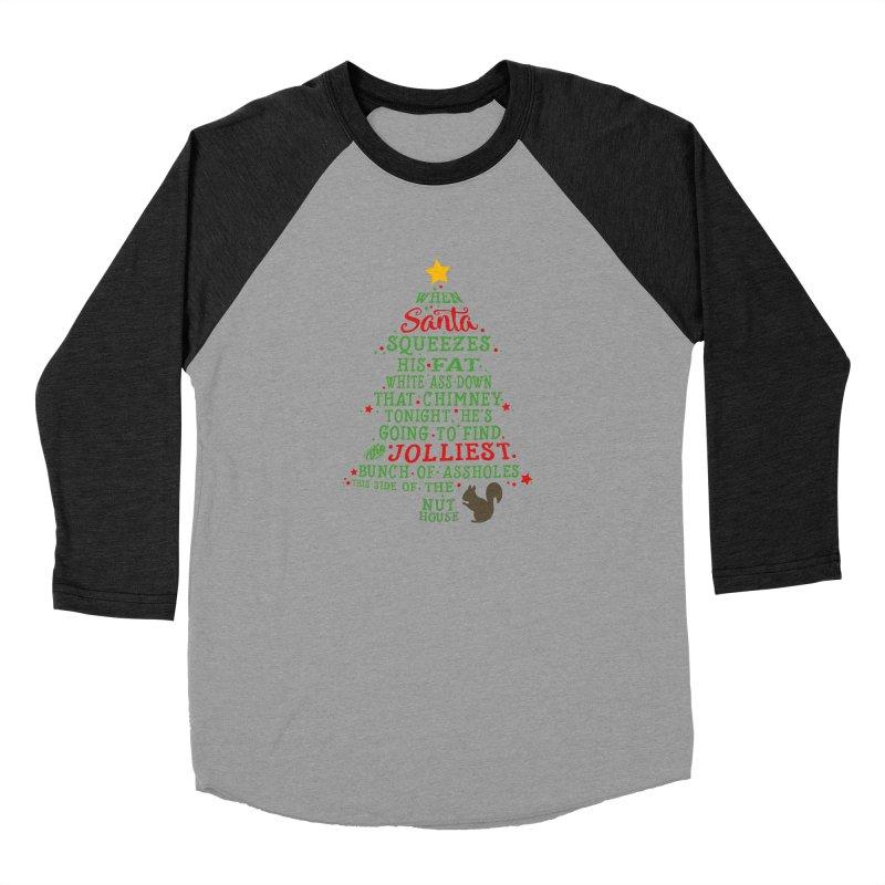 Jolliest bunch of a**holes Women's Baseball Triblend Longsleeve T-Shirt by Ninth Street Design's Artist Shop