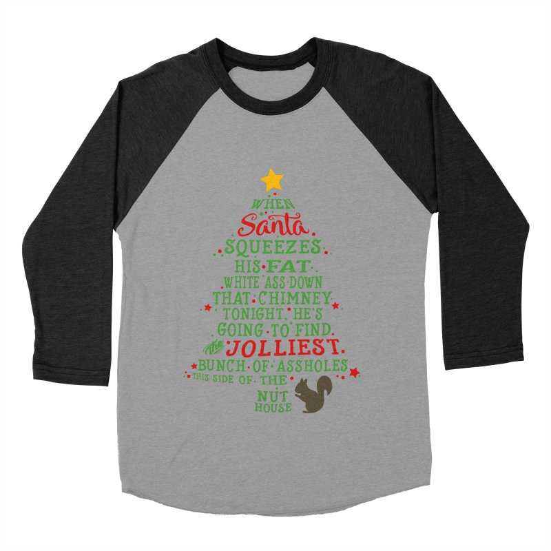 Jolliest bunch of a**holes Women's Baseball Triblend Longsleeve T-Shirt by Ninth Street Design's Artist Shop