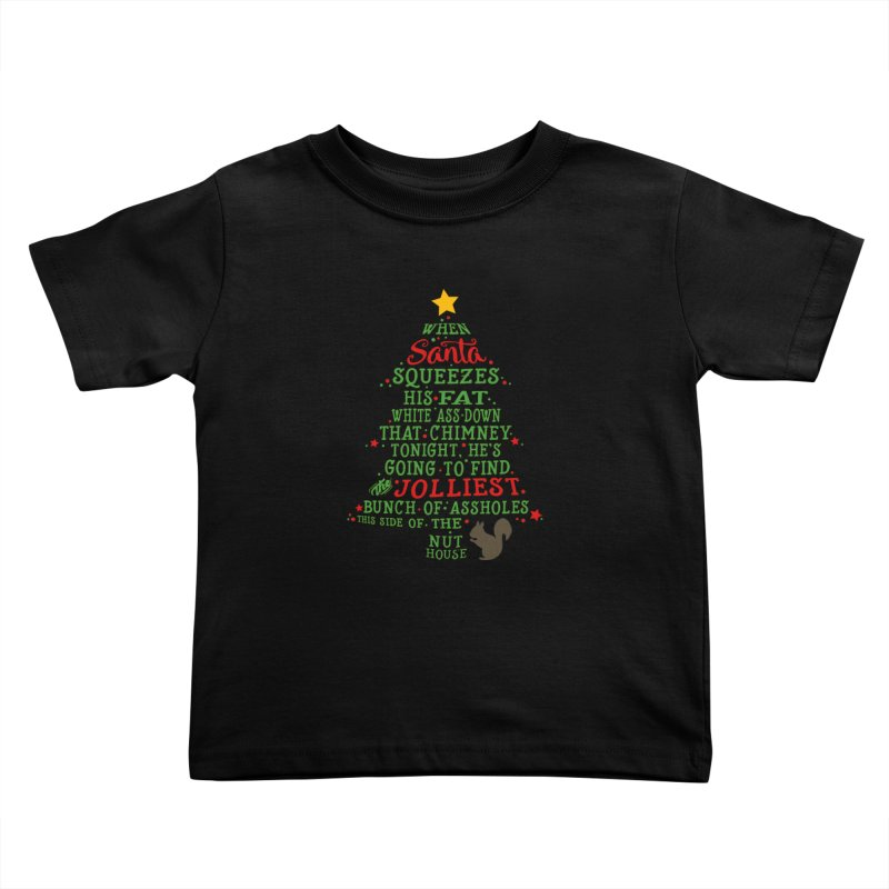 Jolliest bunch of a**holes Kids Toddler T-Shirt by Ninth Street Design's Artist Shop