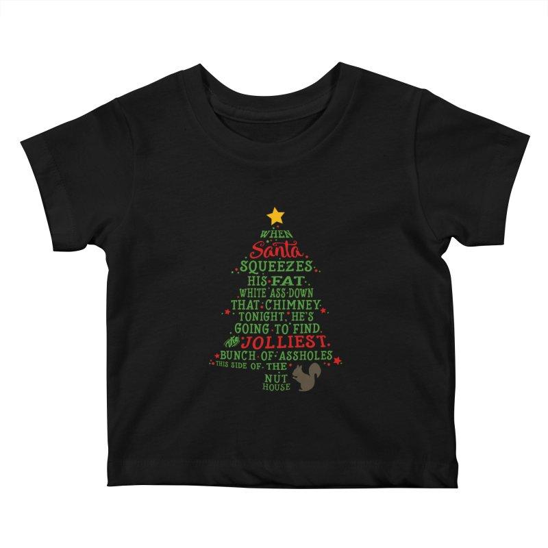 Jolliest bunch of a**holes Kids Baby T-Shirt by Ninth Street Design's Artist Shop