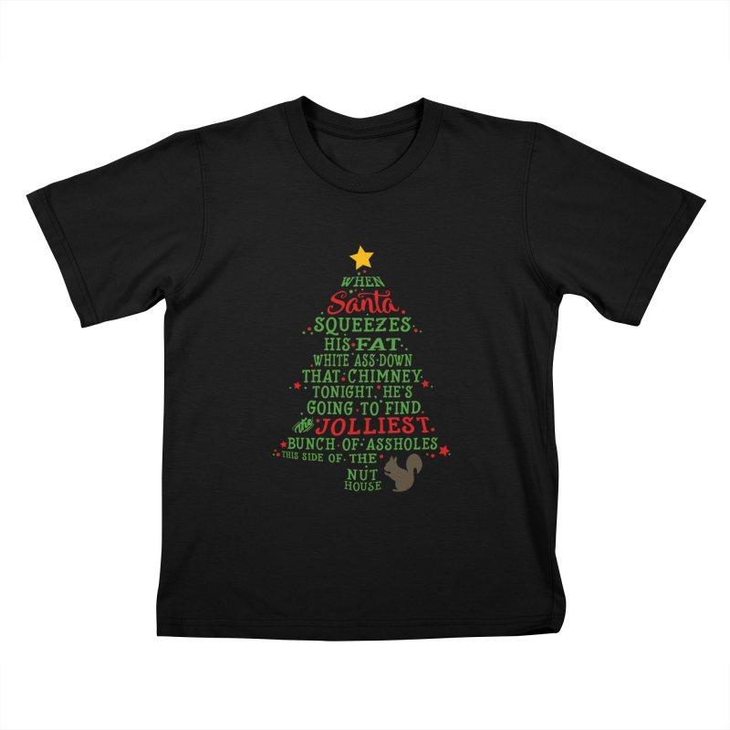 Jolliest bunch of a**holes Kids T-Shirt by Ninth Street Design's Artist Shop