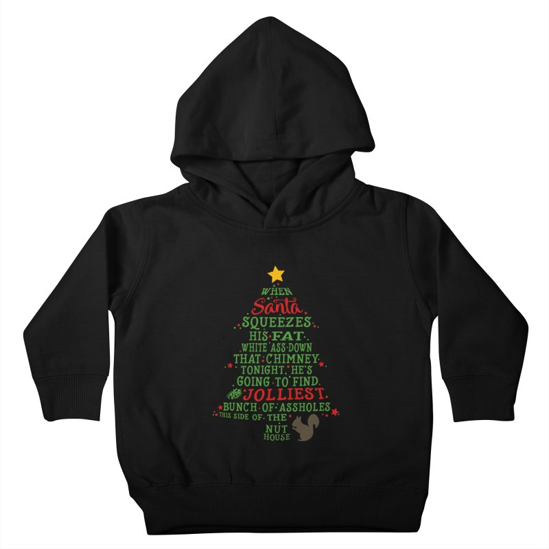 Jolliest bunch of a**holes Kids Toddler Pullover Hoody by Ninth Street Design's Artist Shop