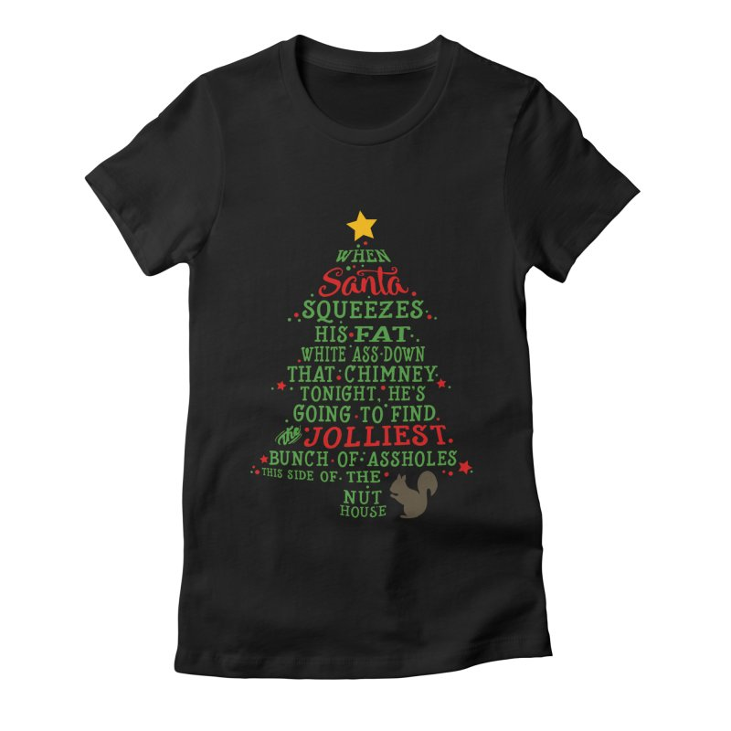 Jolliest bunch of a**holes Women's Fitted T-Shirt by Ninth Street Design's Artist Shop