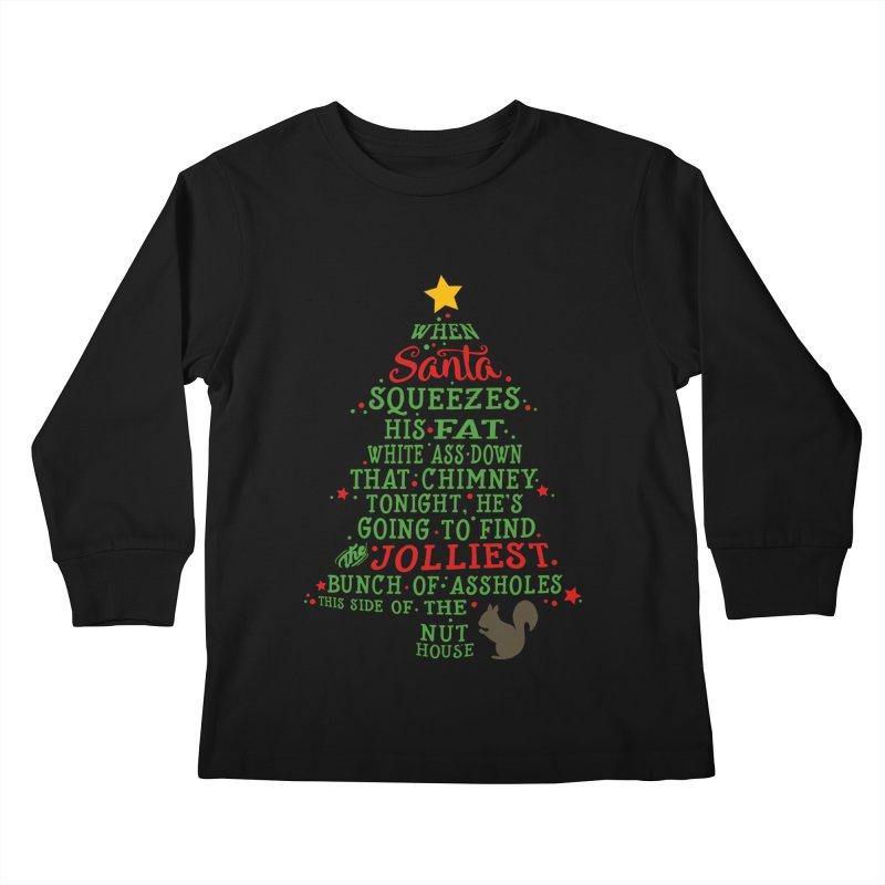 Jolliest bunch of a**holes Kids Longsleeve T-Shirt by Ninth Street Design's Artist Shop