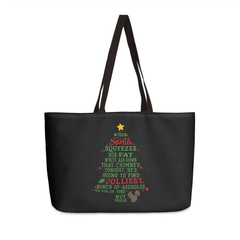 Jolliest bunch of a**holes Accessories Weekender Bag Bag by Ninth Street Design's Artist Shop