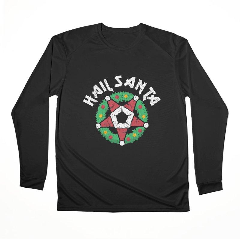 Hail Santa Men's Performance Longsleeve T-Shirt by Ninth Street Design's Artist Shop