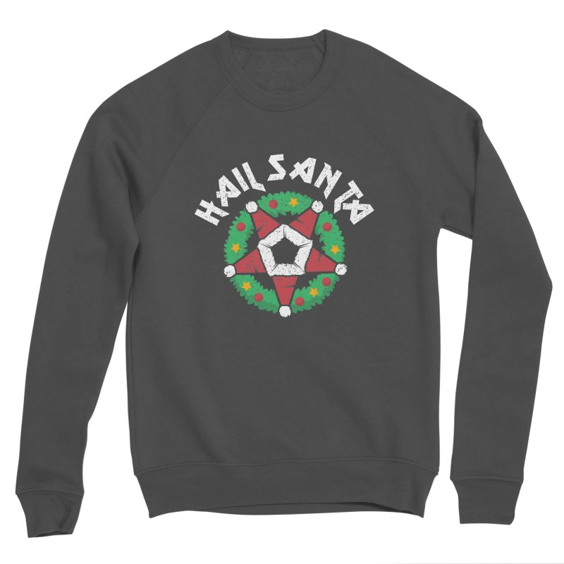 Hail Santa Men's Sponge Fleece Sweatshirt by Ninth Street Design's Artist Shop
