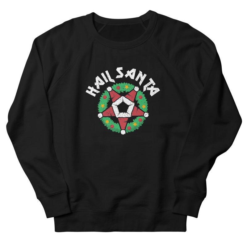 Hail Santa Men's French Terry Sweatshirt by Ninth Street Design's Artist Shop