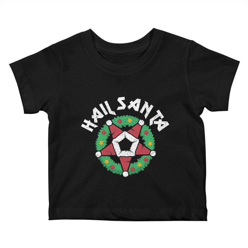 Hail Santa Kids Baby T-Shirt by Ninth Street Design's Artist Shop