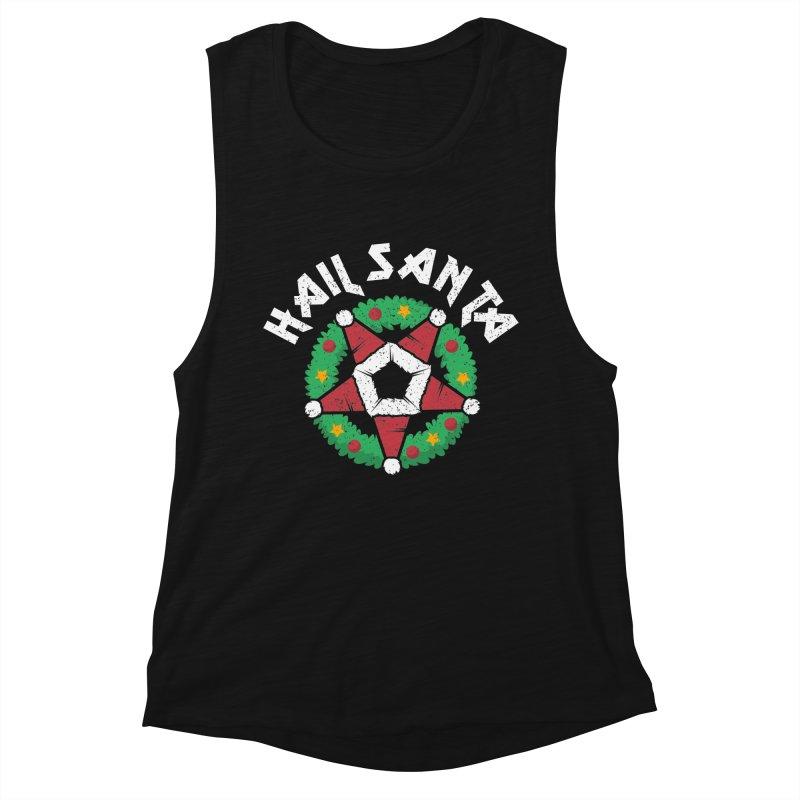 Hail Santa Women's Muscle Tank by Ninth Street Design's Artist Shop