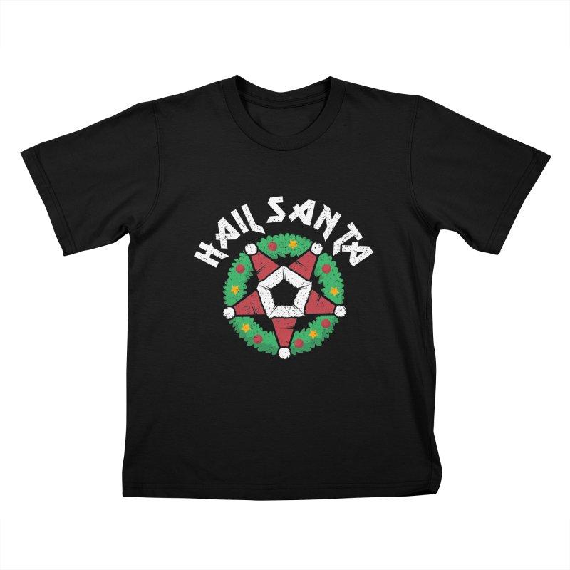 Hail Santa Kids T-Shirt by Ninth Street Design's Artist Shop