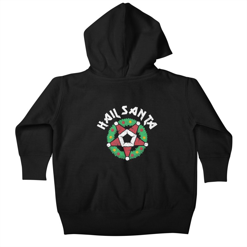 Hail Santa Kids Baby Zip-Up Hoody by Ninth Street Design's Artist Shop