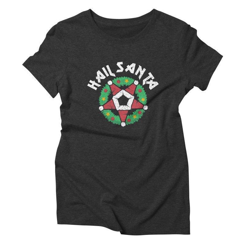 Hail Santa Women's Triblend T-Shirt by Ninth Street Design's Artist Shop
