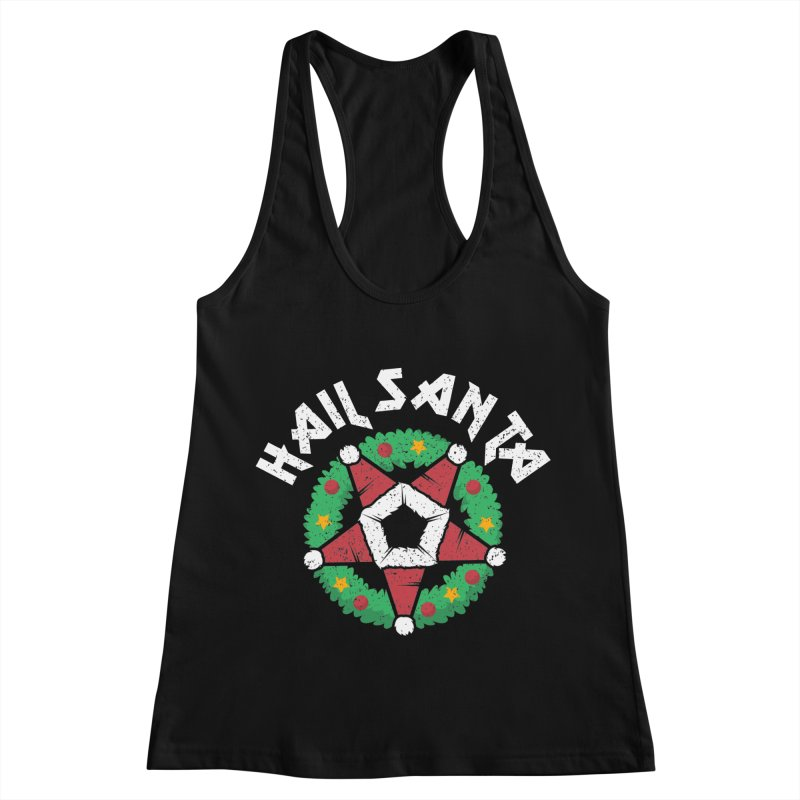 Hail Santa Women's Racerback Tank by Ninth Street Design's Artist Shop