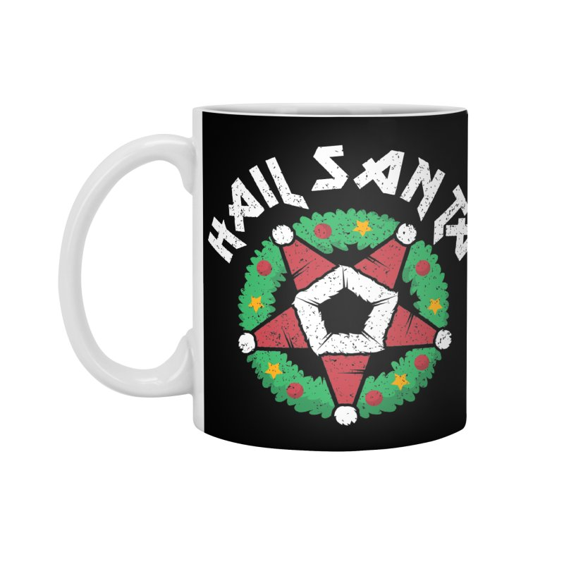 Hail Santa Accessories Standard Mug by Ninth Street Design's Artist Shop