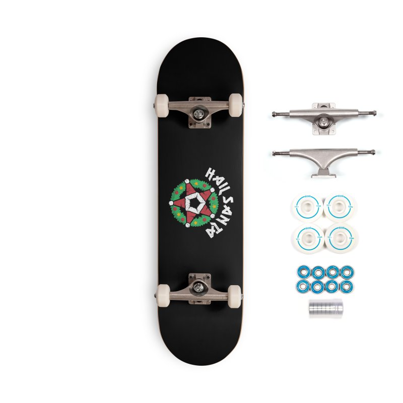 Hail Santa Accessories Complete - Basic Skateboard by Ninth Street Design's Artist Shop