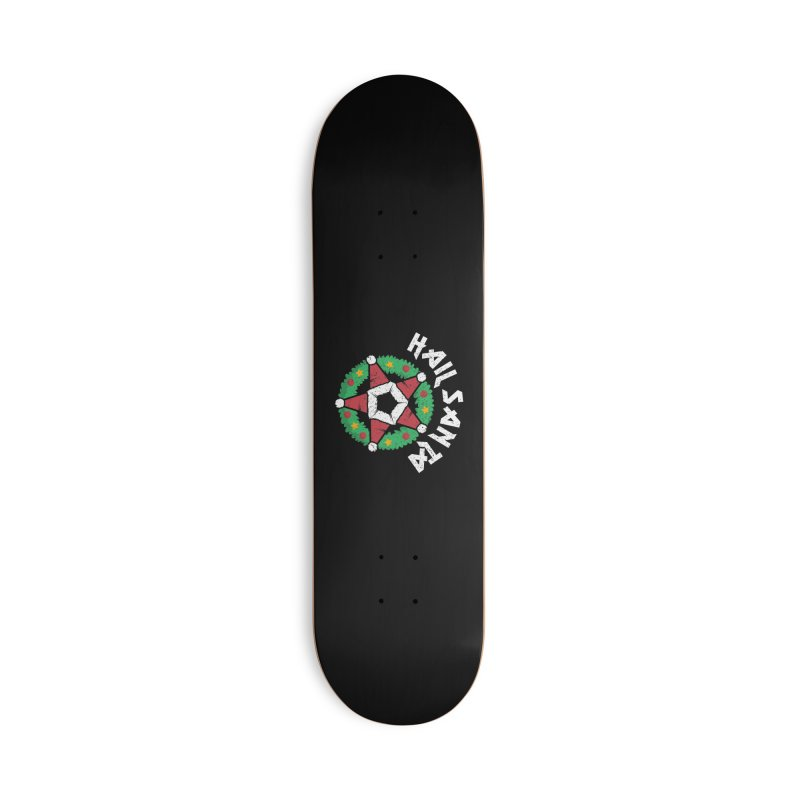 Hail Santa Accessories Deck Only Skateboard by Ninth Street Design's Artist Shop
