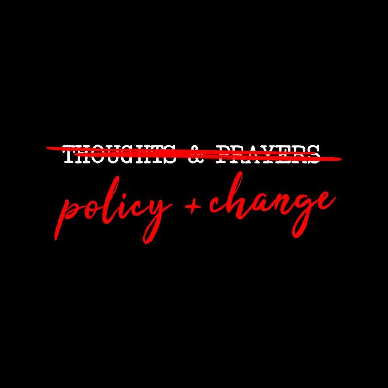 Policy + Change Men's T-Shirt by Ninth Street Design's Artist Shop