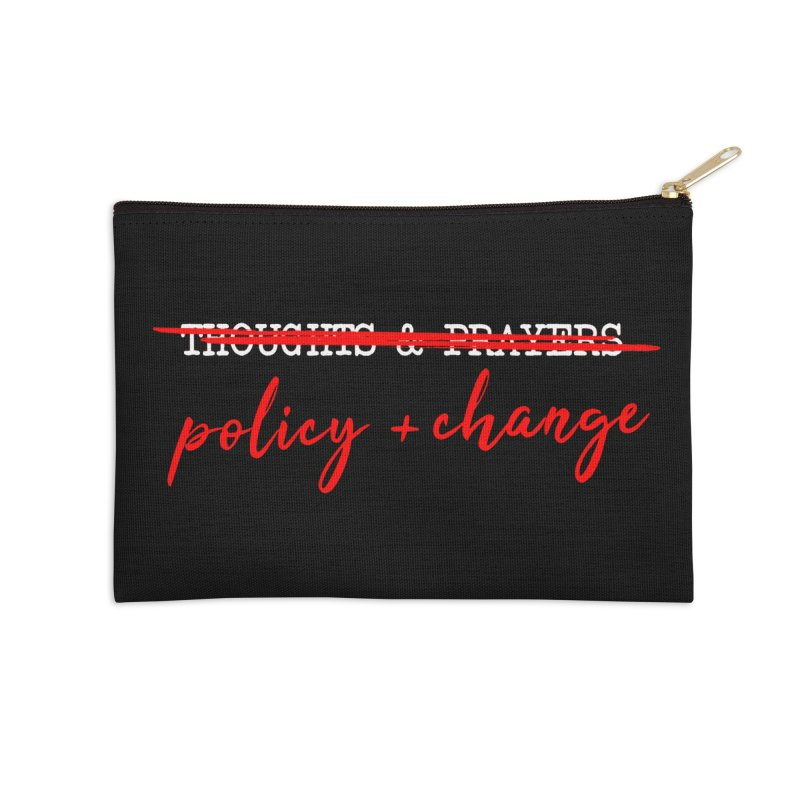 Policy + Change Accessories Zip Pouch by Ninth Street Design's Artist Shop